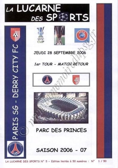 2006-09-28  PSG-Derry City (64ème Retour UEFA, La lucarne des sports N°5)