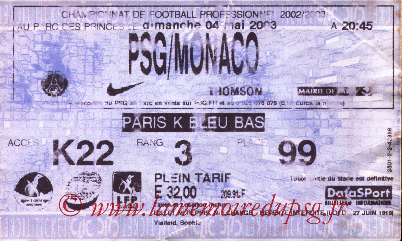 2003-05-04  PSG-Monaco (35ème L1, Ticketnet)