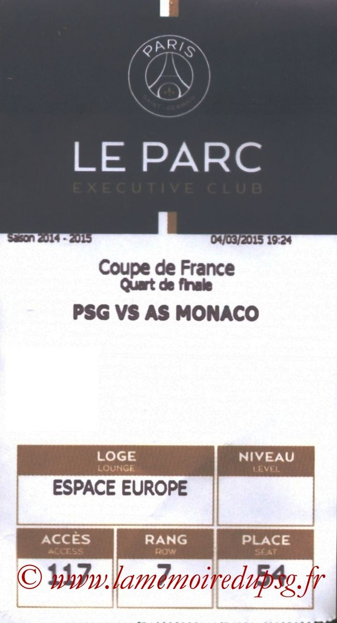 2015-03-04  PSG-Monaco (Quart CF, E-ticket Executive Club)