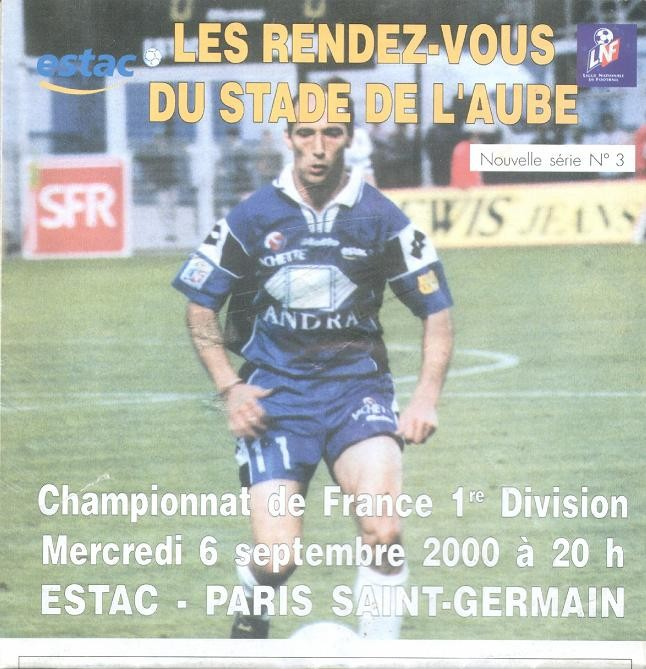 2000-09-06  Troyes-PSG (6ème D1, Les rendz-vous du Stade de l'Aube N°3)