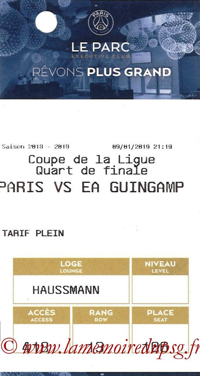 2019-01-09  Guingamp-PSG (Quart CL, E-ticket Executive club)