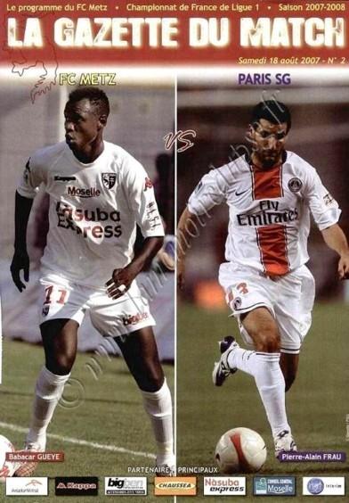 2007-08-18  Metz-PSG (4ème L1, La gazette du match N°2).