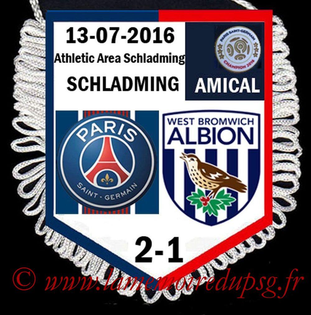 2016-07-13  PSG-West Bromwich Albion (Amical à Schladming)