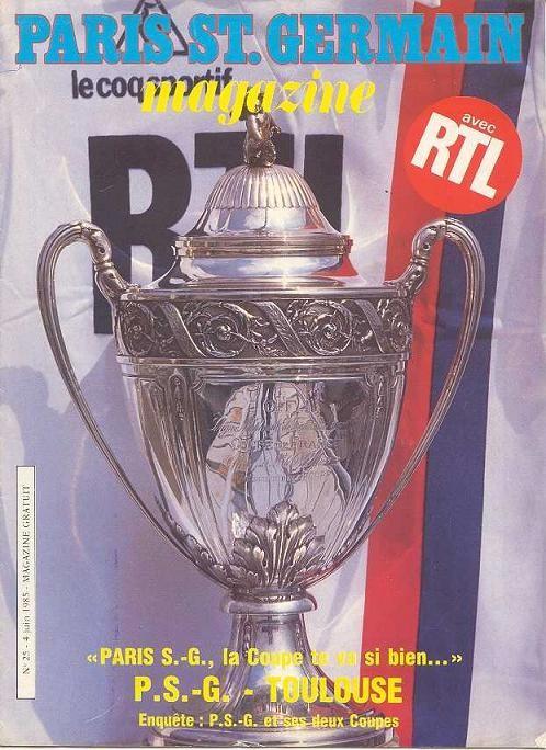 1985-06-04  PSG-Toulouse (Demi-Finale Retour CF, Paris SG Magazine N°25)