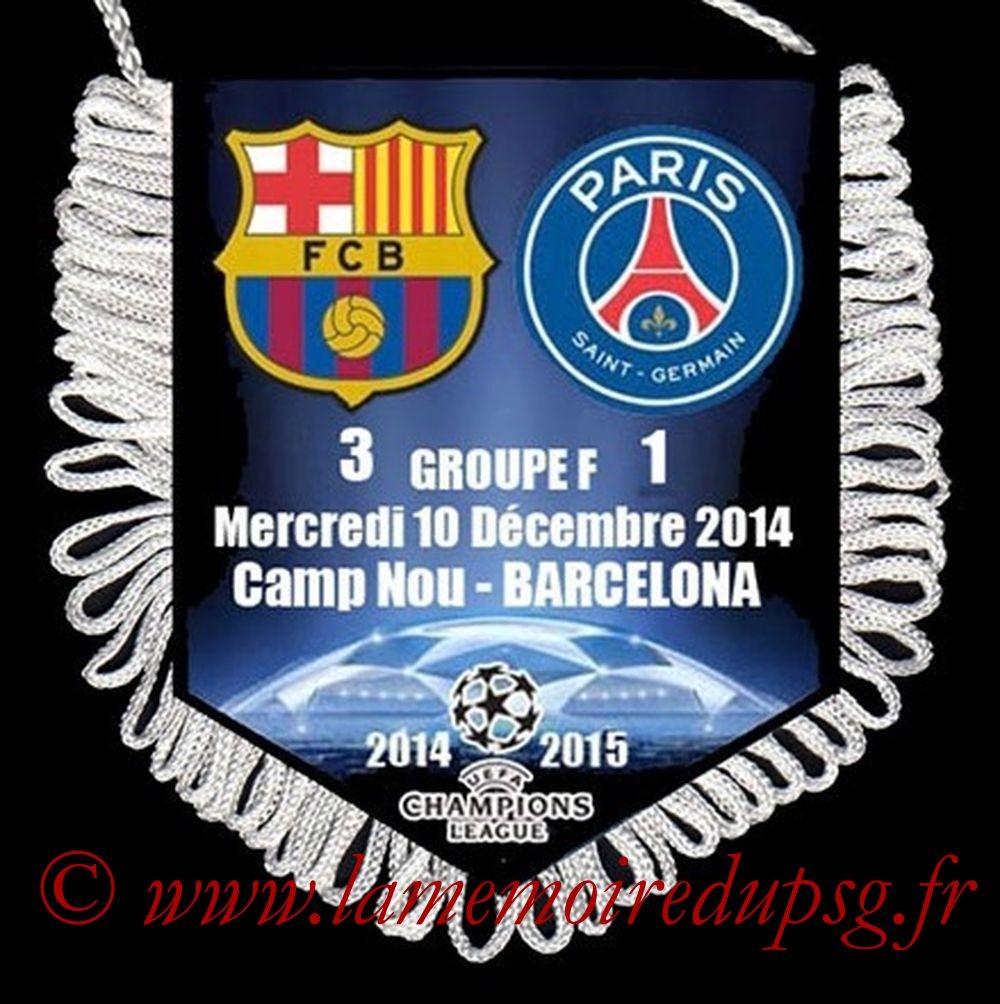 2014-12-10  Barcelone-PSG (6ème C1)