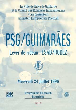 1996-07-24  PSG-Guimaraes (Amical à Brive, Programme officiel)