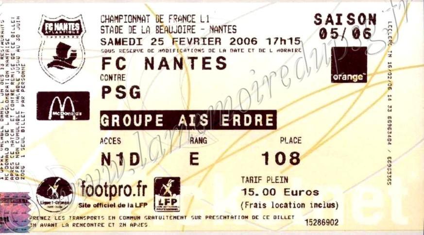 2006-02-25  Nantes-PSG (28ème L1, Ticketnet)