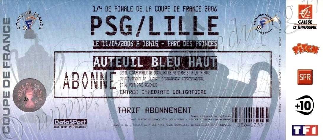 2006-04-11  PSG-Lille (Quart Finale CF)