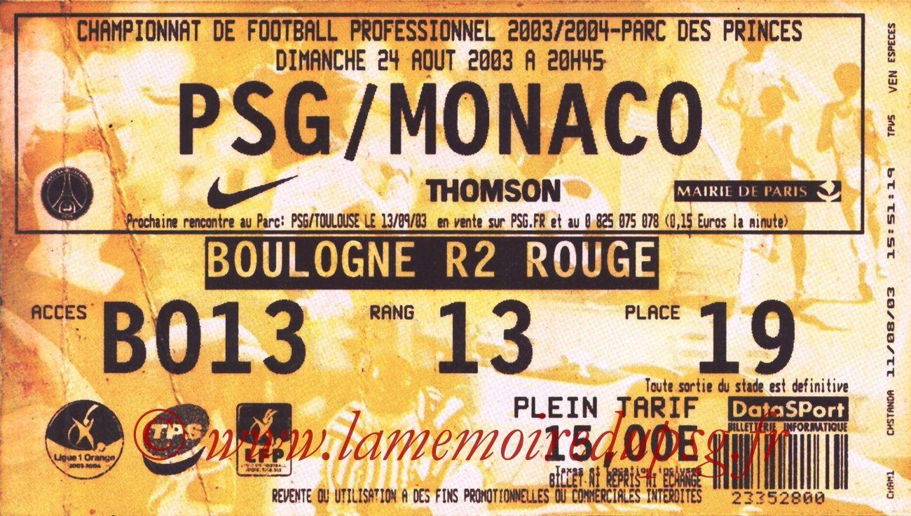 2003-08-24   PSG-Monaco (4ème L1, bis)