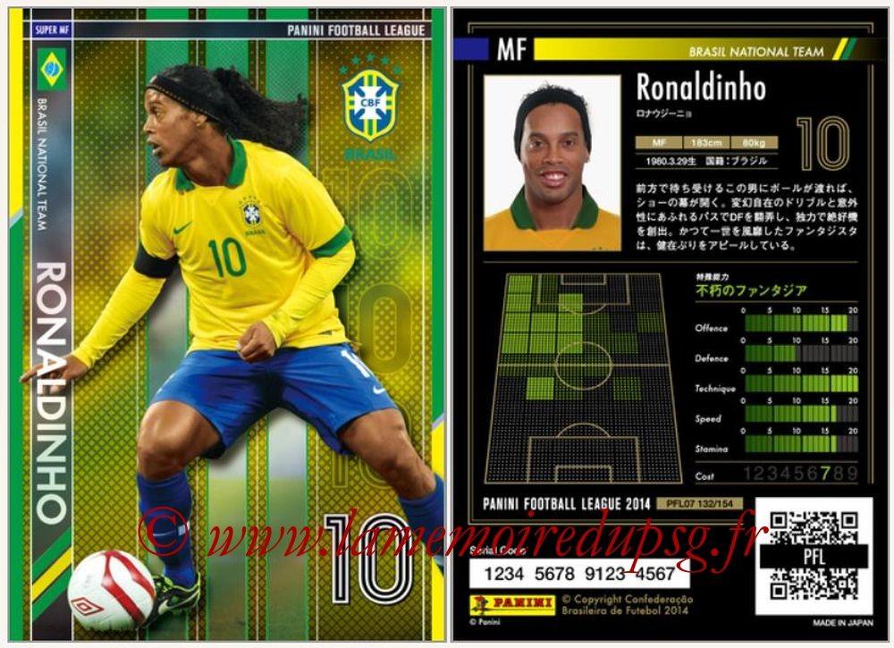 N° 132 - RONALDINHO (2001-03, PSG > 2013-14, Brésil) (Super MF)