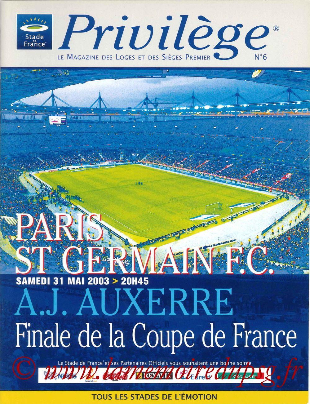 2003-05-31  PSG-Auxerre (Finale CF au Stade de France, Privilège N°6)