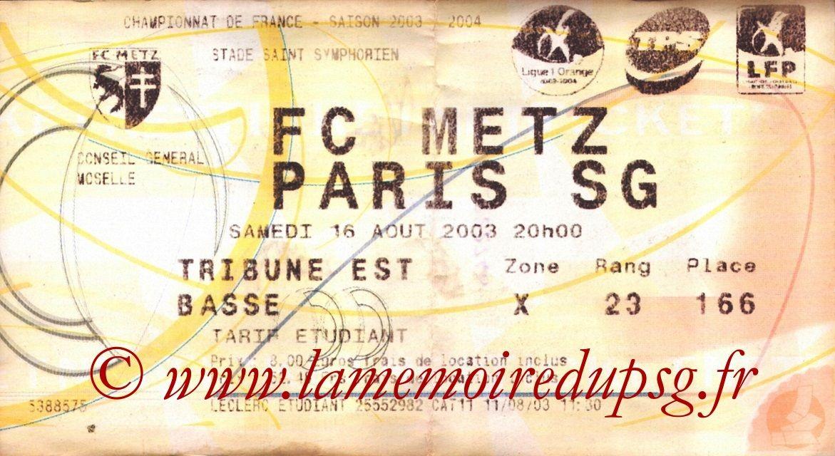 2003-08-16   Metz-PSG  (3ème L1, Ticketnet)
