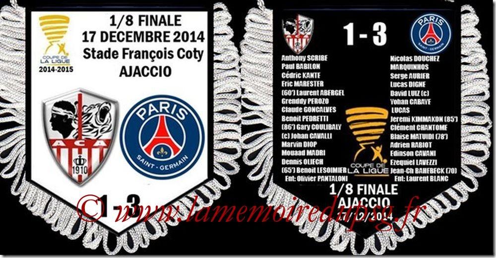 2014-12-17  Ajaccio-PSG (8ème CL)