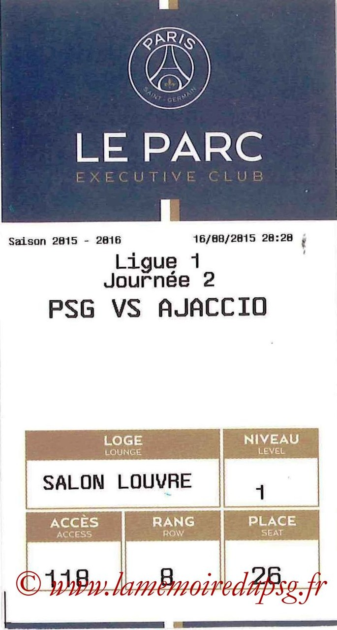 2015-08-16  PSG-Gazelec Ajaccio (2ème L1, E-ticket executive club)