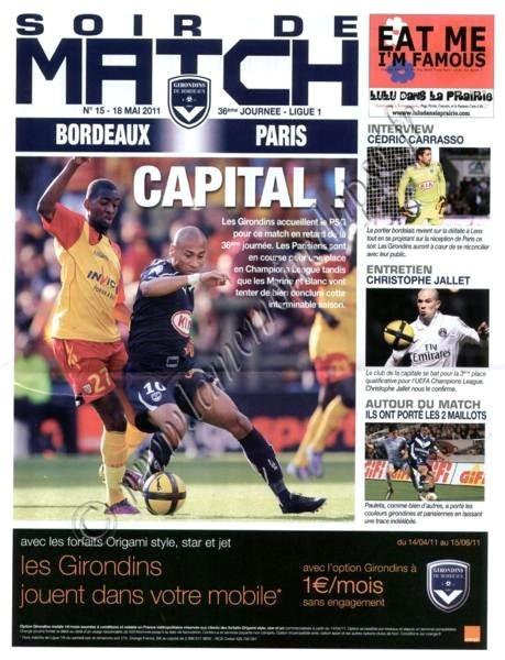 2011-05-18  Bordeaux-PSG (36ème L1, Soir de match N°15)