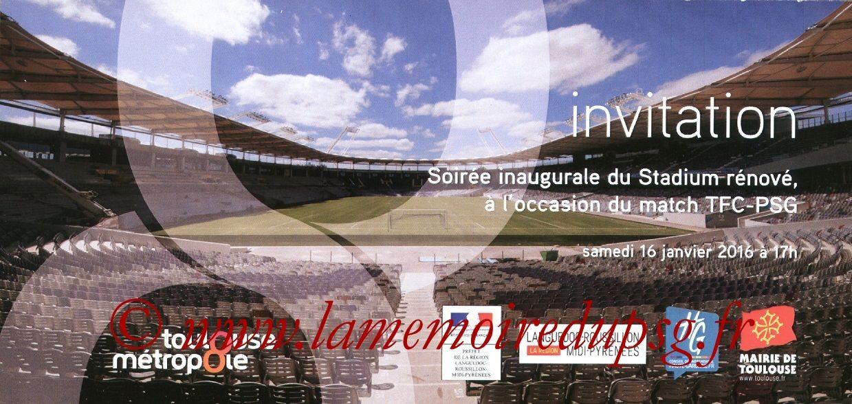 2016-01-16  Toulouse-PSG (21ème L1, Invitation inauguration du Stadium)