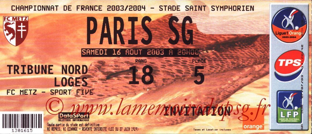 2003-08-16   Metz-PSG  (3ème L1)
