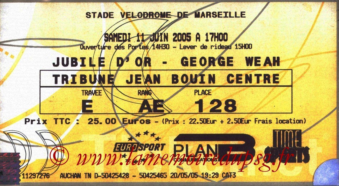 2005-06-11  Jubilé Georges Weah à Marseille (Ticketnet)