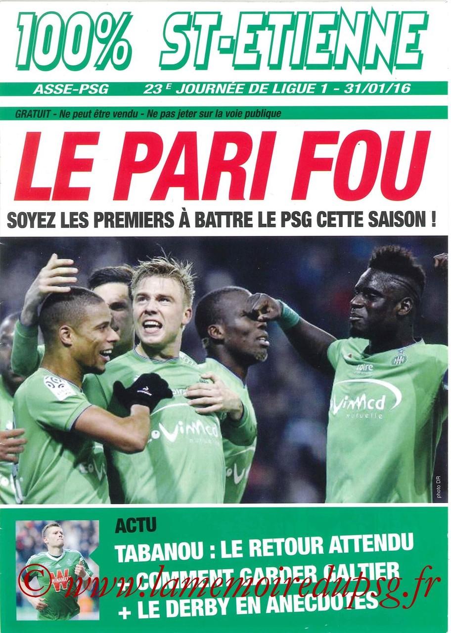 2016-01-31  Saint Etienne-PSG (23ème L1, 100% St-Etienne)