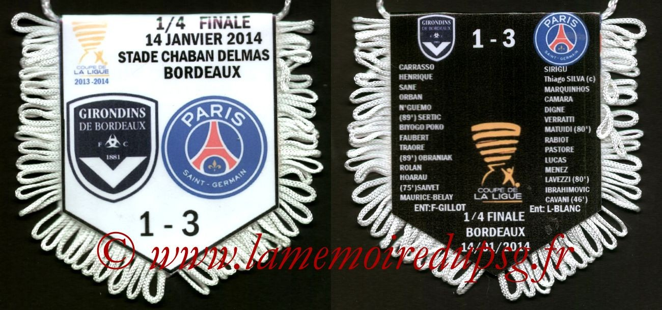 2014-01-14  Bordeaux-PSG (Quart CL)