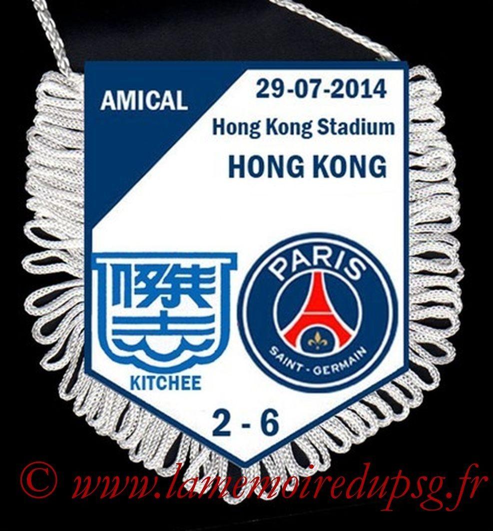 2014-07-29  Kitchee-PSG (Amical à Hong Kong)