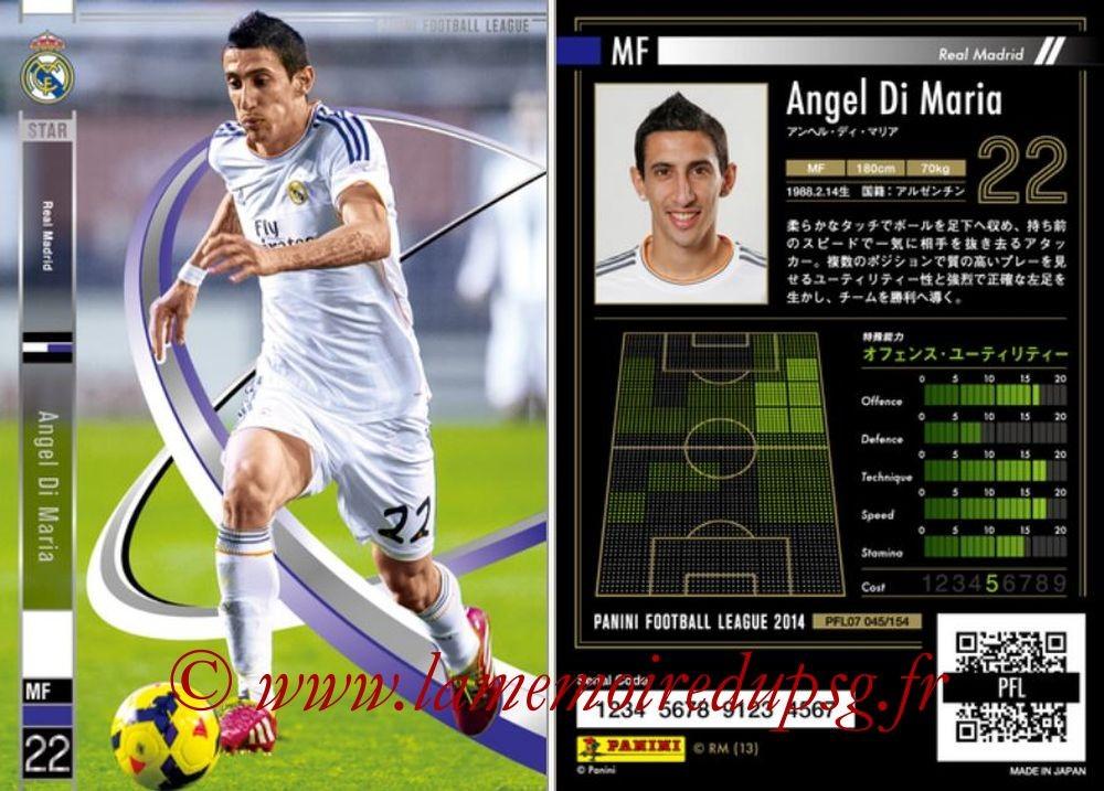 N° 045 - Angel DI MARIA (2013-14, Real Madrid, ESP > PSG, 2015-??) (Star)