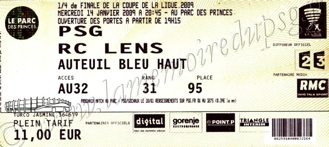 2009-01-14  PSG-Lens (Quart Finale CL, bis)