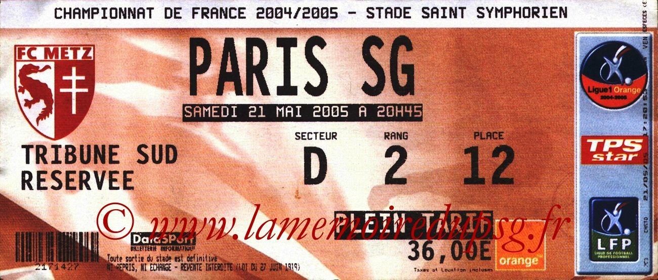 2005-05-21  Metz-PSG (37ème L1)