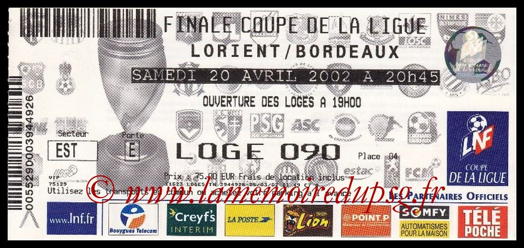 Ticket Finale CL N° 08 - 2002-04-20 - Lorient-Bordeaux (Stade de France)