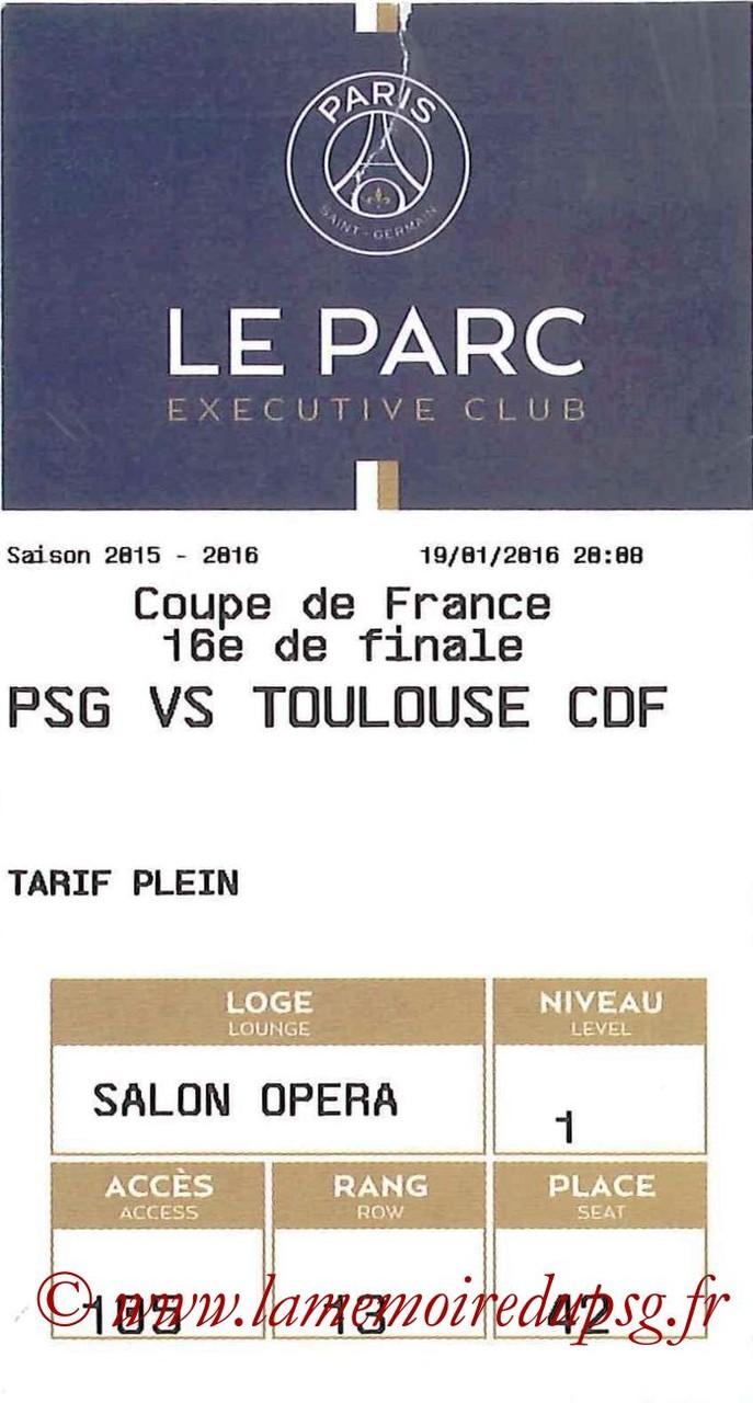 2016-01-19  PSG-Toulouse (16ème CF, E-ticket Executive club)