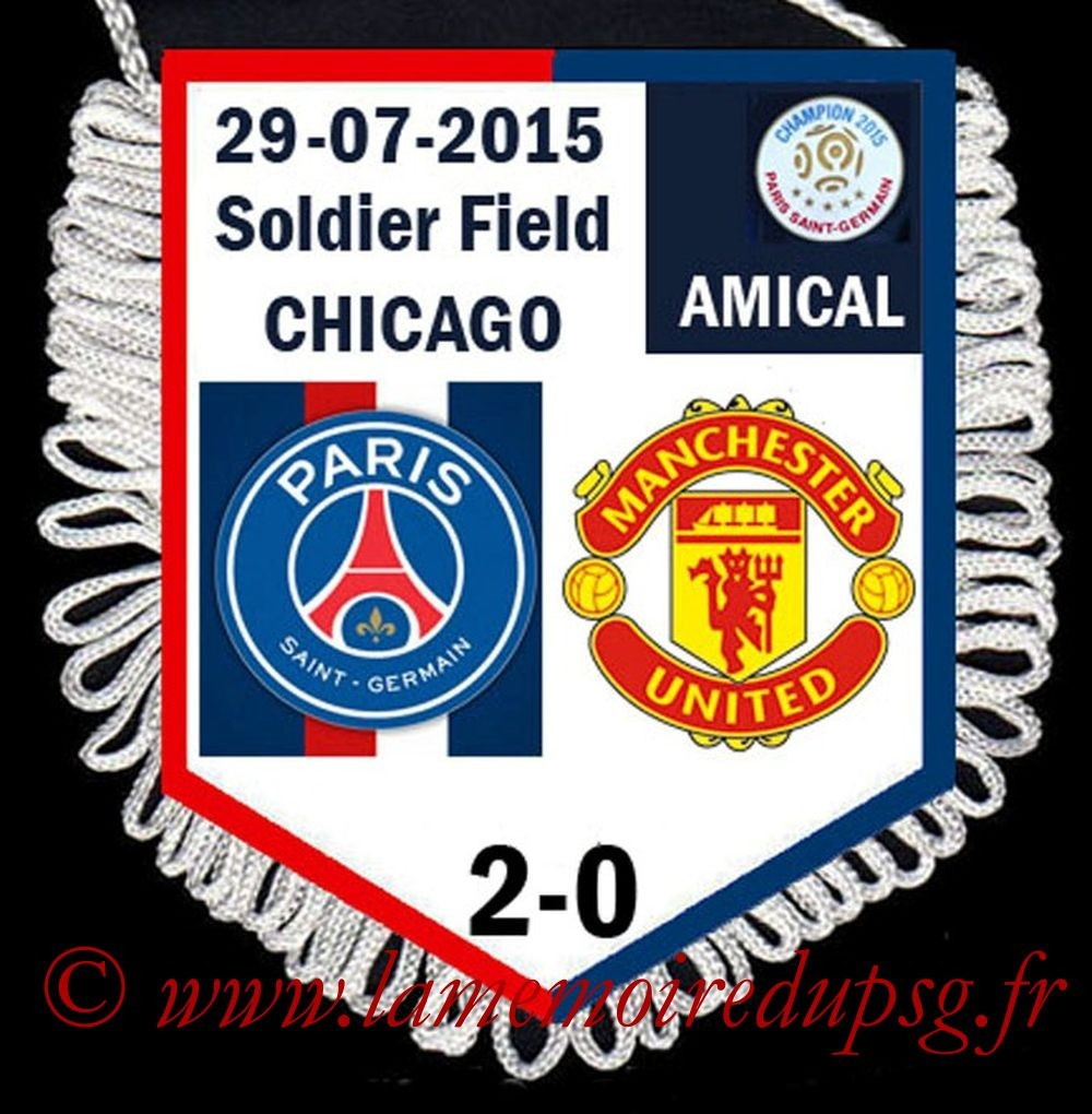 2015-07-29  PSG-Manchester United (Amical à Chicago)