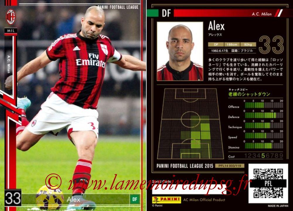 N° 003 - ALEX (Janv 2012-14, PSG > 2014-15, Milan AC, ITA)