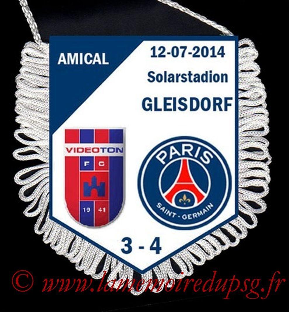 2014-07-12  Videoton-PSG (Amical à Gleisdorf)
