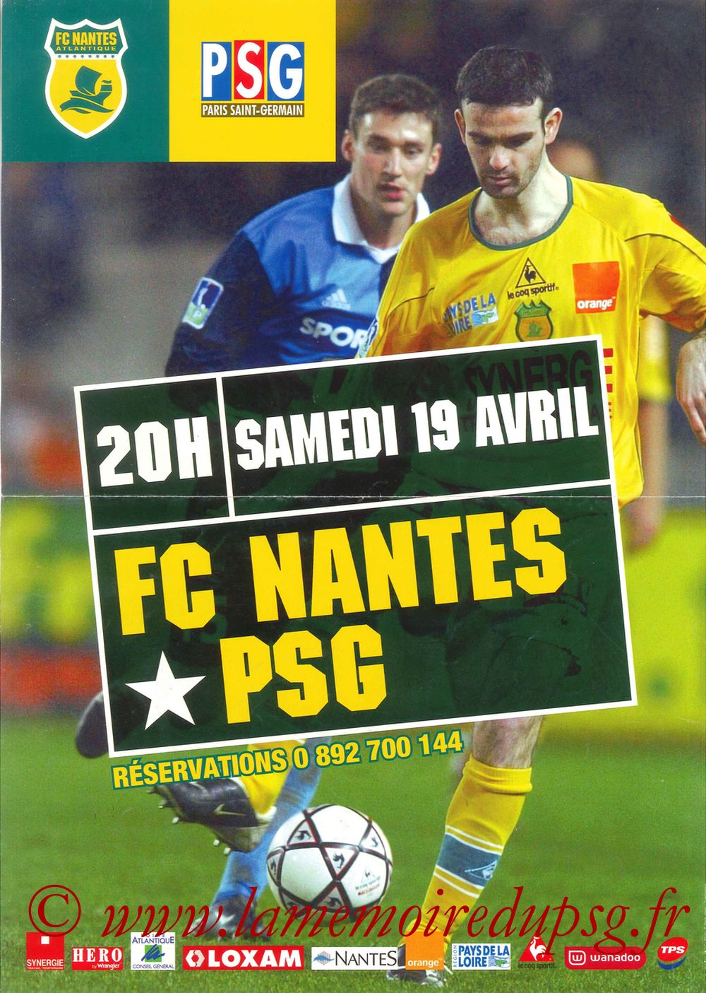 2003-04-17  Nantes-PSG (34ème D1, Affiche)