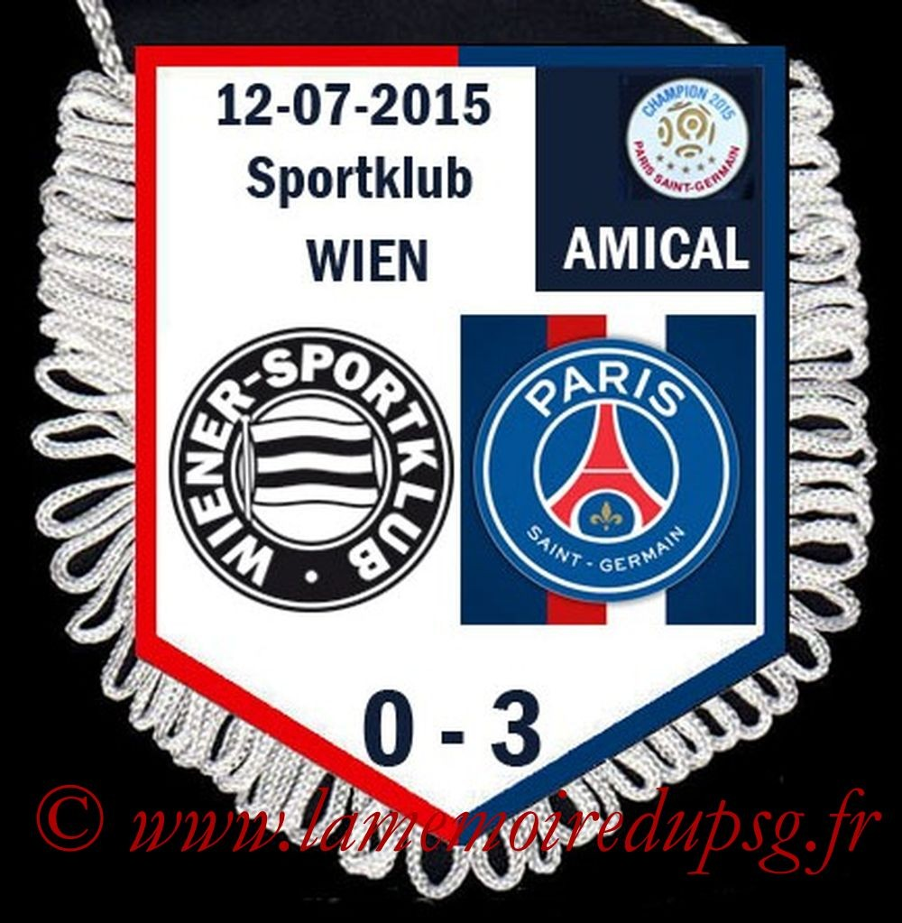 2015-07-12  Wiener Sportklub-PSG (Amical à Vienne)