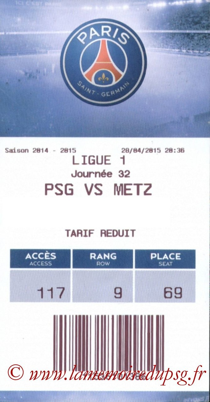 2015-04-28  PSG-Metz (32ème L1 en retard, E-ticket)