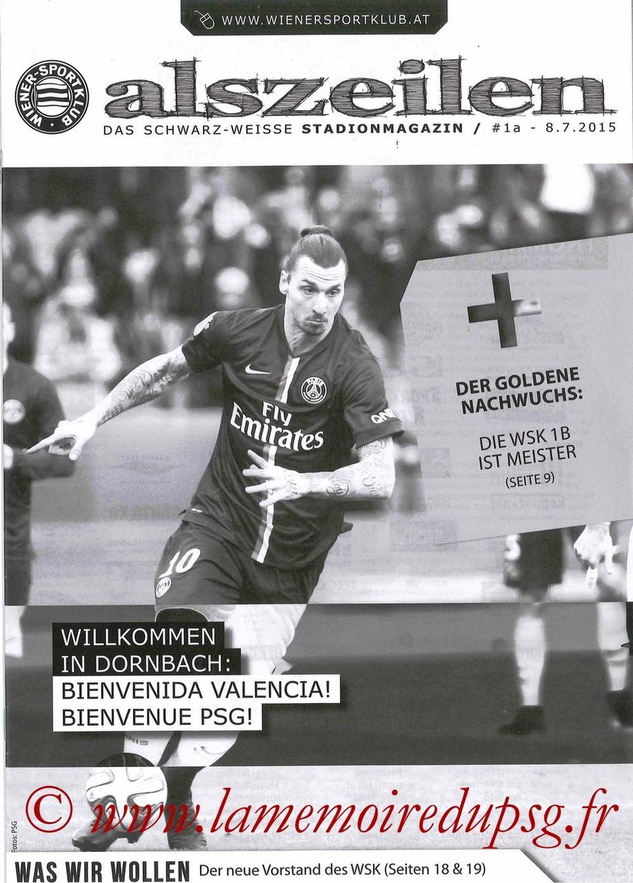 2015-07-12  Wiener SK-PSG (Amical à Vienne, Programme officiel)