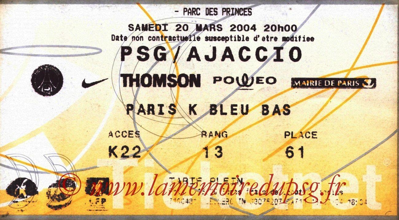 2004-03-20   PSG-Ajaccio (29ème L1, Ticketnet)
