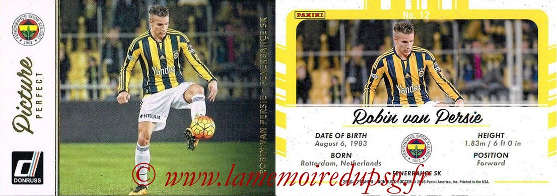 2016 - Panini Donruss Cards - N° PP12 - Robin VAN PERSIE (Fenerbahce SK) (Picture Perfect)