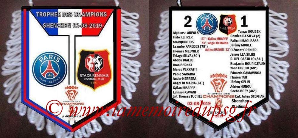 2019-08-03  PSG-Rennes (Trophée des Champions à Shenzhen)