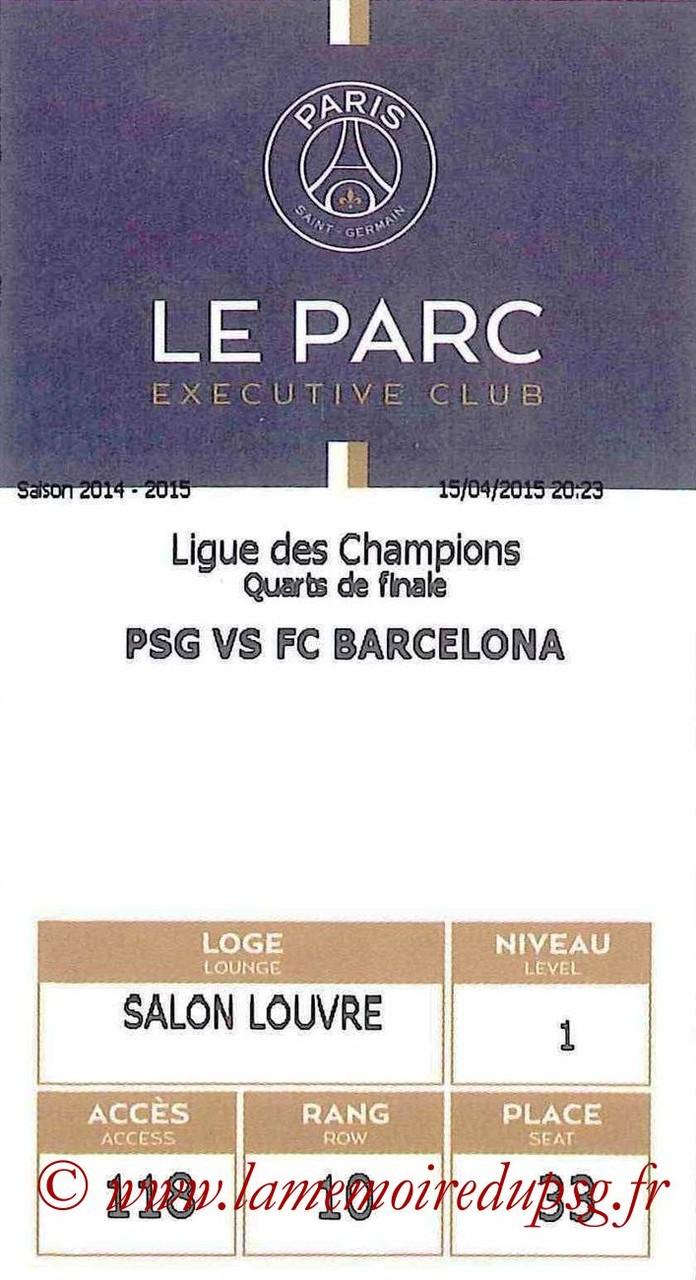 2015-04-15  PSG-Barcelone (Quart C1, E-ticket Executive club)