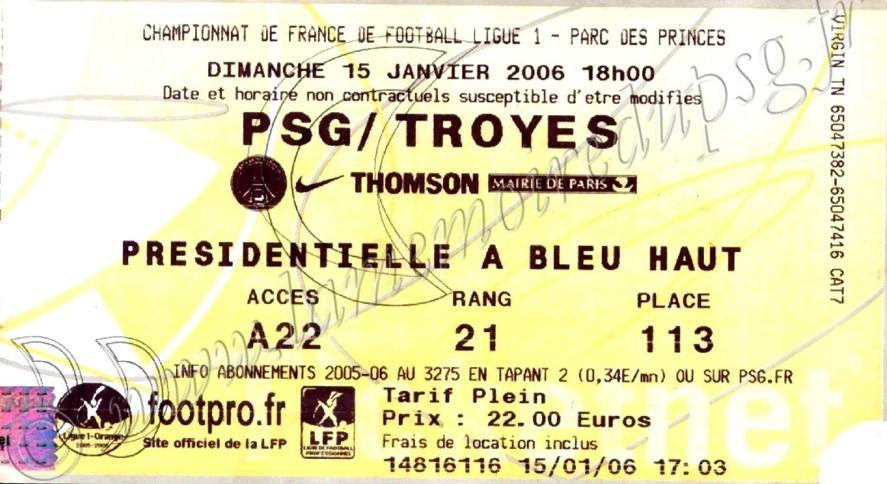 2006-01-15  PSG-Troyes (22ème L1, Ticketnet)