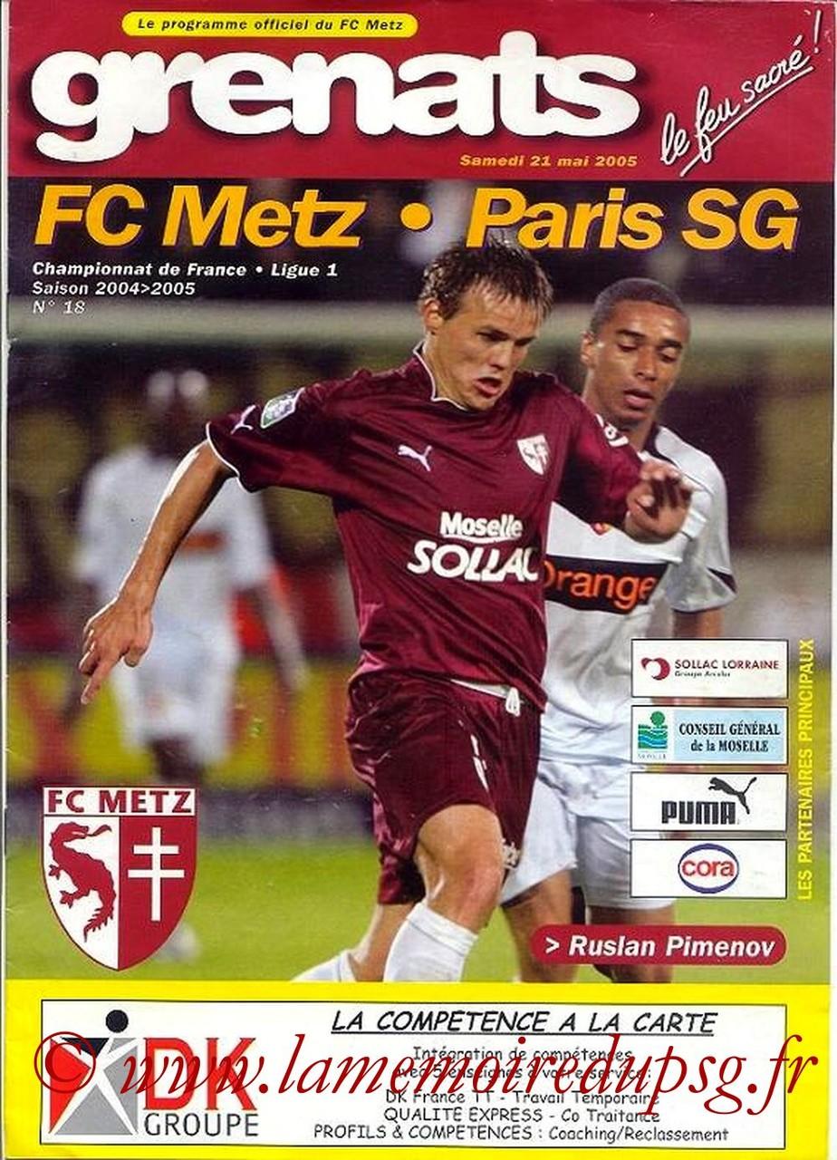 2005-05-21  Metz-PSG (37ème L1, Grenats N°18)
