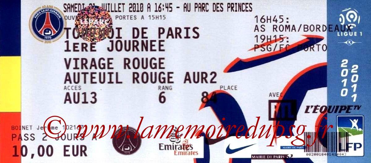 2010-07-31  PSG-FC Porto (1ère journée Tournoi de Paris)