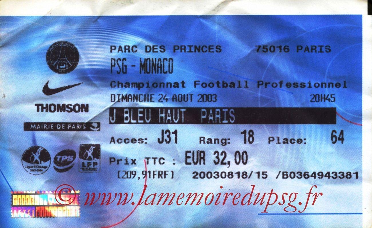2003-08-24   PSG-Monaco (4ème L1, billetel)