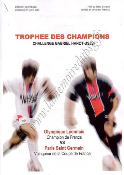 2006-07-30  Lyon-PSG (Trophée des Champions à Lyon, Dossier de Presse)