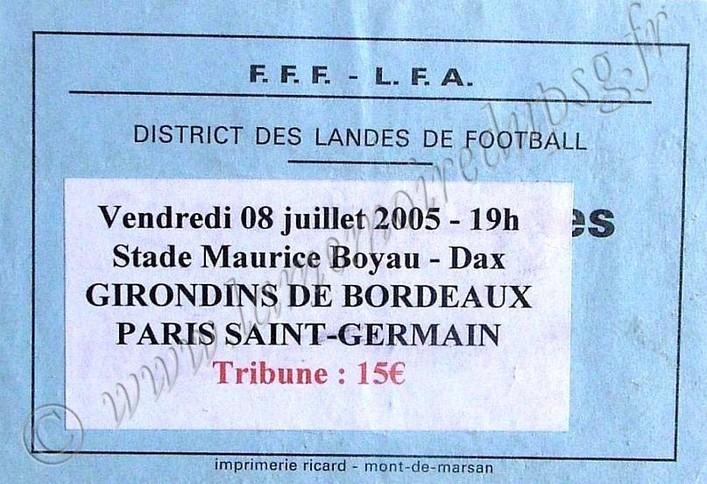 2005-07-08  Bordeaux-PSG (Amical à Dax)