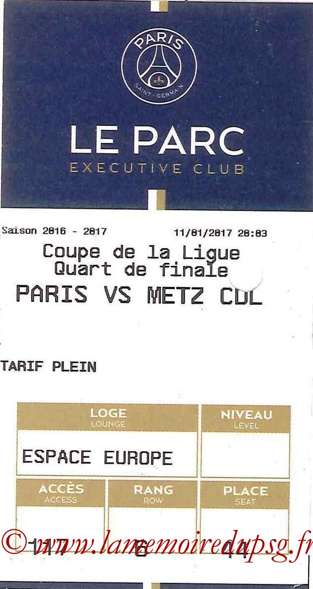 2017-01-11 PSG-Metz (Quart CL, E-ticket Executive club)