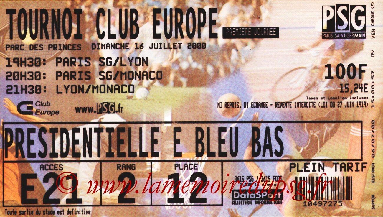 2000-07-16  PSG-Lyon et PSG-Monaco (Tournoi Club Europe au Parc des Princes)