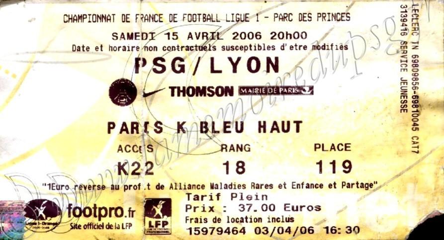 2006-04-16  PSG-Lyon (35ème L1, Ticketnet)